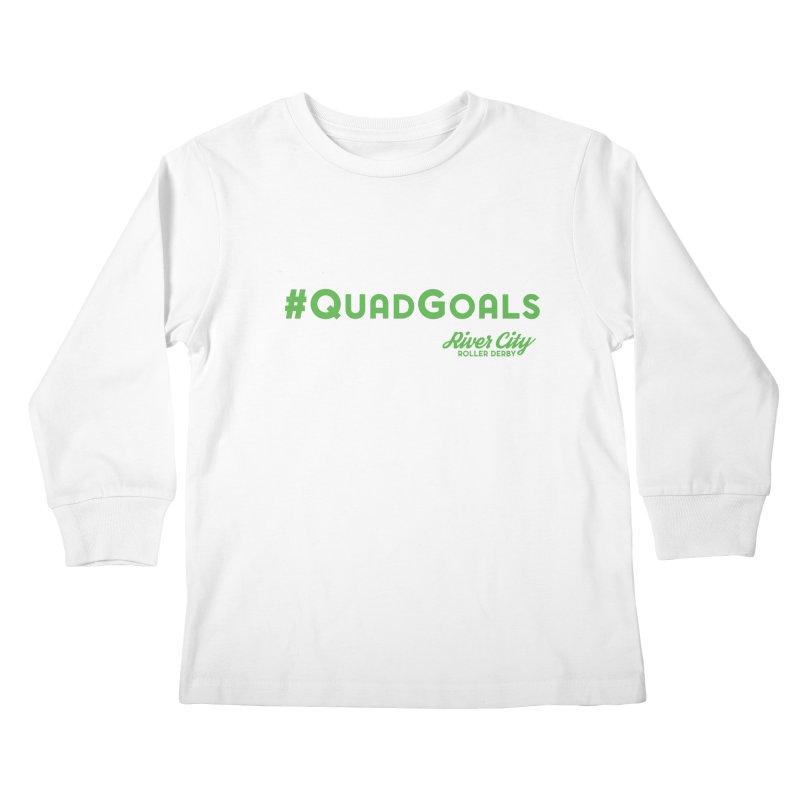 #QuadGoals Kids Longsleeve T-Shirt by RiverCityRollerDerby's Artist Shop