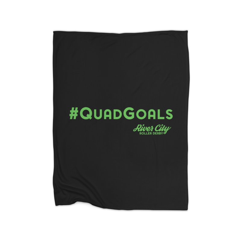 #QuadGoals Home Fleece Blanket Blanket by River City Roller Derby's Artist Shop