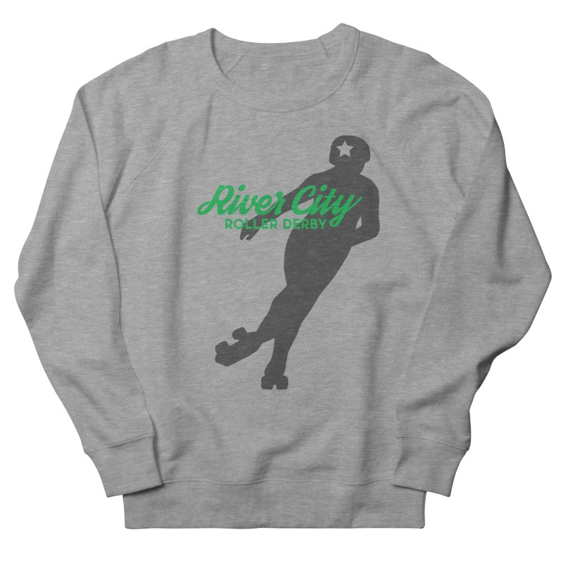 River City Roller Derby Skater Women's French Terry Sweatshirt by RiverCityRollerDerby's Artist Shop