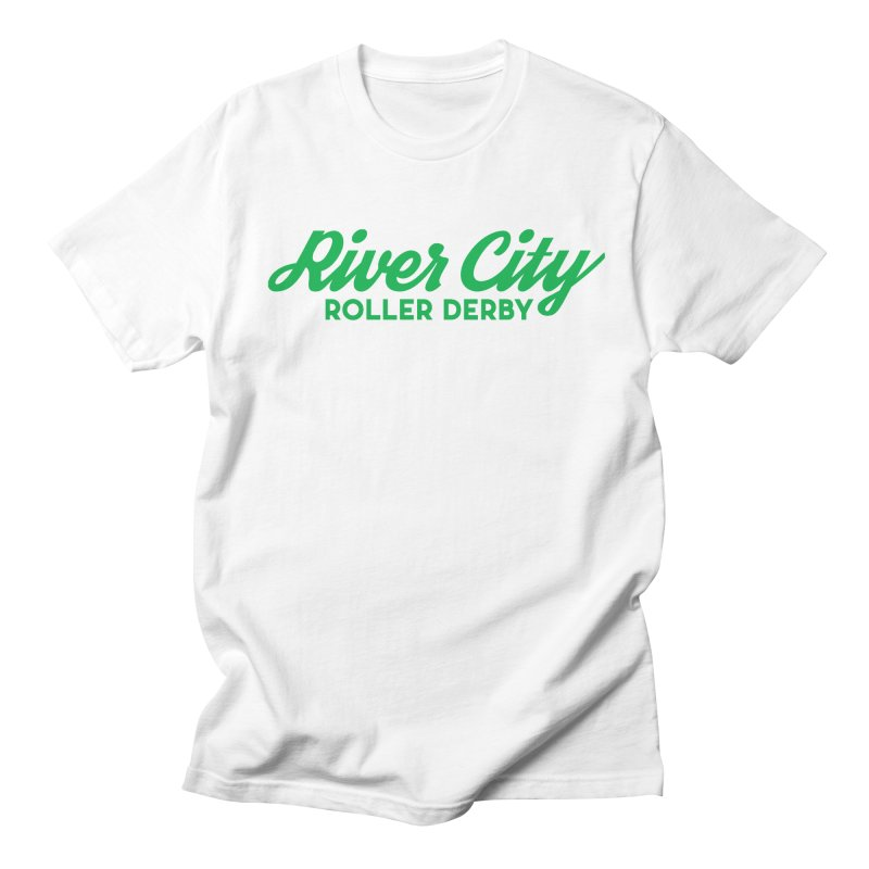 River City Roller Derby Green Women's Regular Unisex T-Shirt by RiverCityRollerDerby's Artist Shop