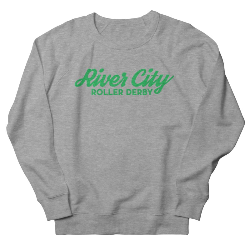 River City Roller Derby Green Women's French Terry Sweatshirt by RiverCityRollerDerby's Artist Shop