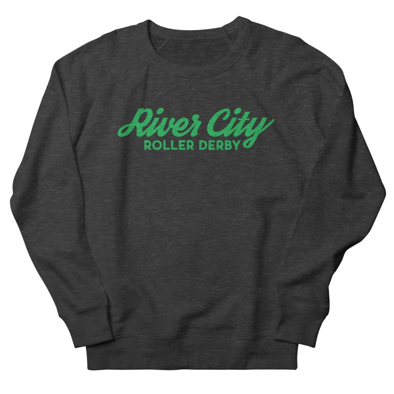 River City Roller Derby Green Men's French Terry Sweatshirt by River City Roller Derby's Artist Shop