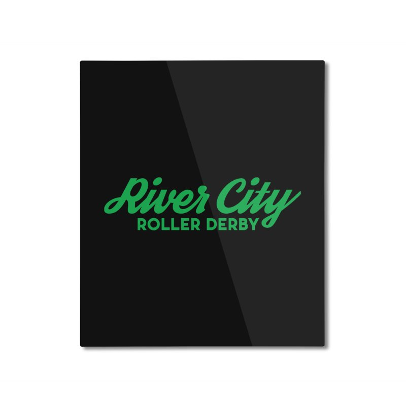 River City Roller Derby Green Home Mounted Aluminum Print by River City Roller Derby's Artist Shop