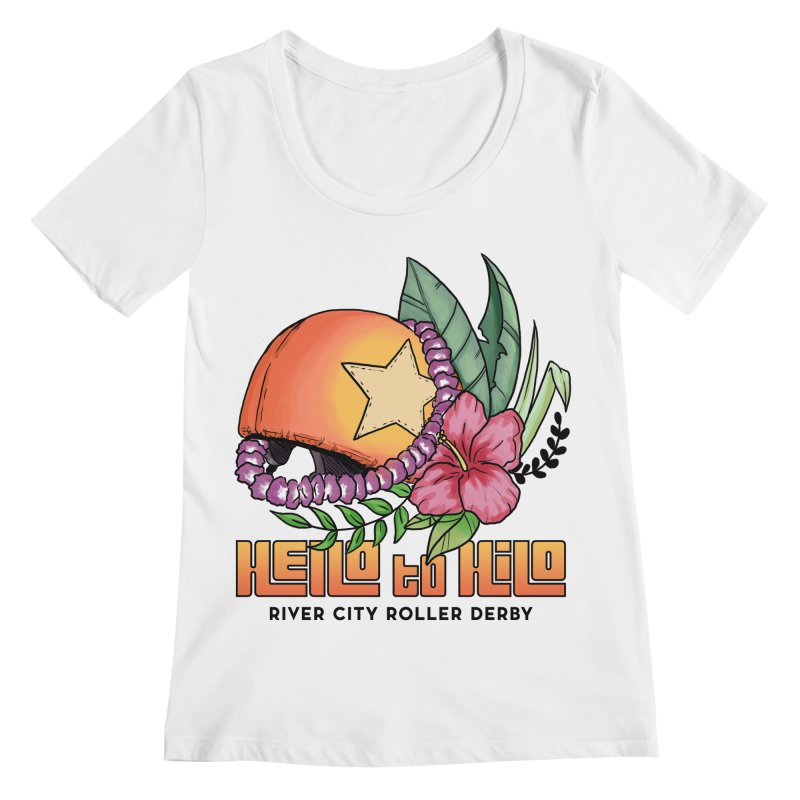 Hello to Hilo Women's Regular Scoop Neck by River City Roller Derby's Artist Shop