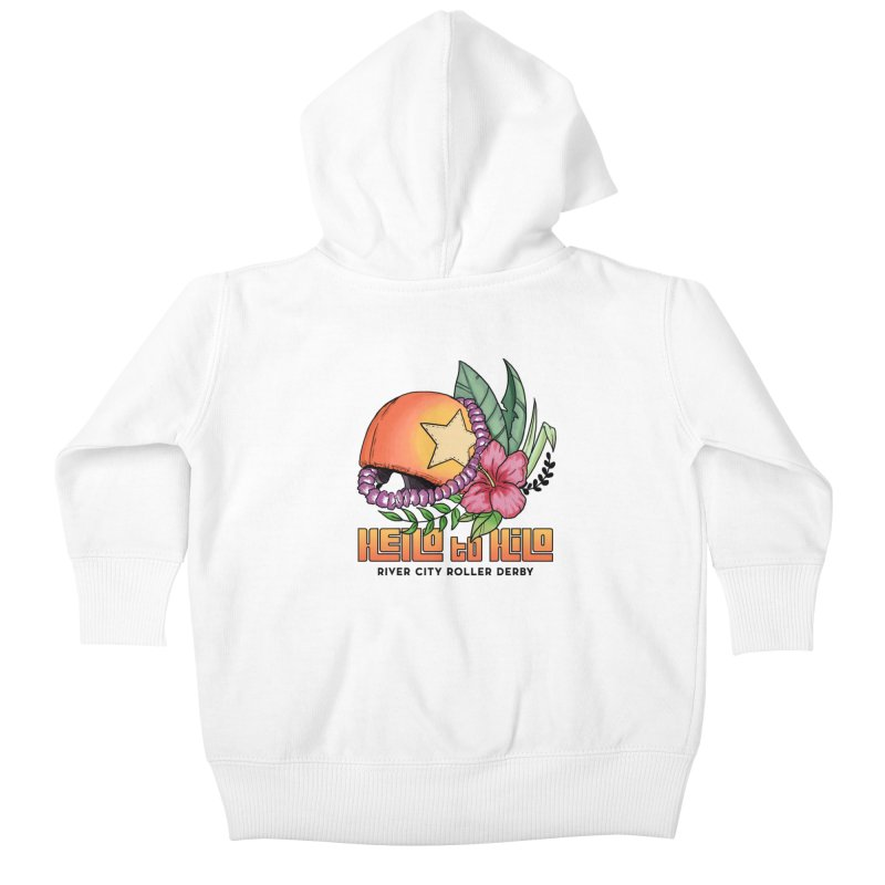 Hello to Hilo Kids Baby Zip-Up Hoody by River City Roller Derby's Artist Shop