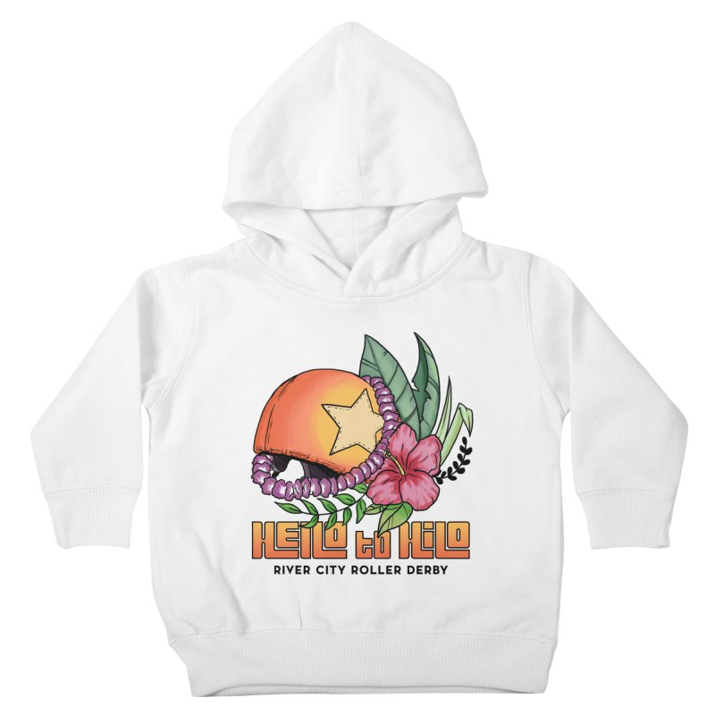 Hello to Hilo Kids Toddler Pullover Hoody by River City Roller Derby's Artist Shop