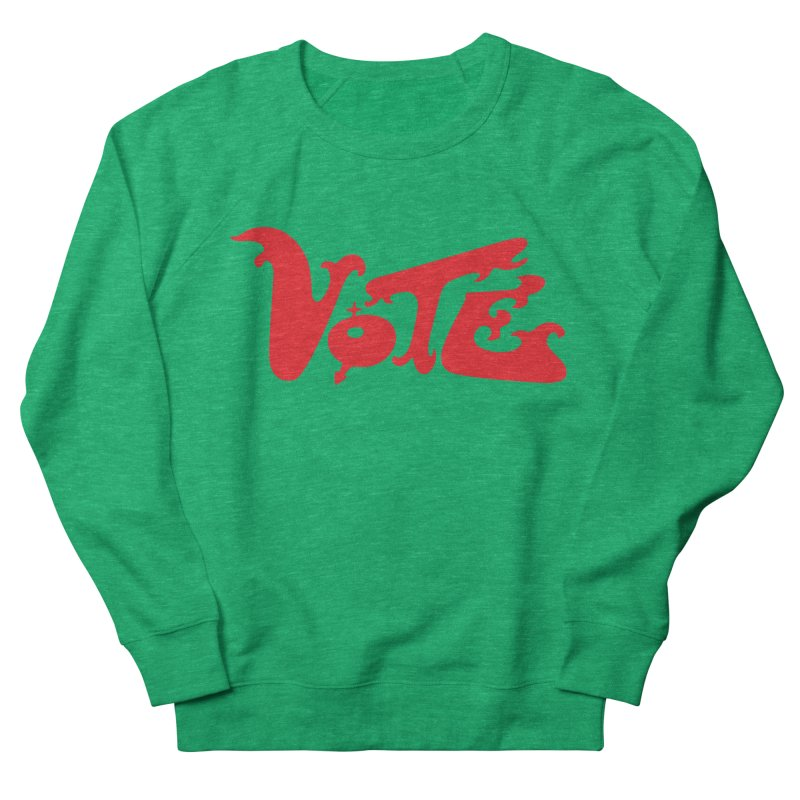 Vote Groovy (RED) Women's French Terry Sweatshirt by RobBoyleArt's Artist Shop