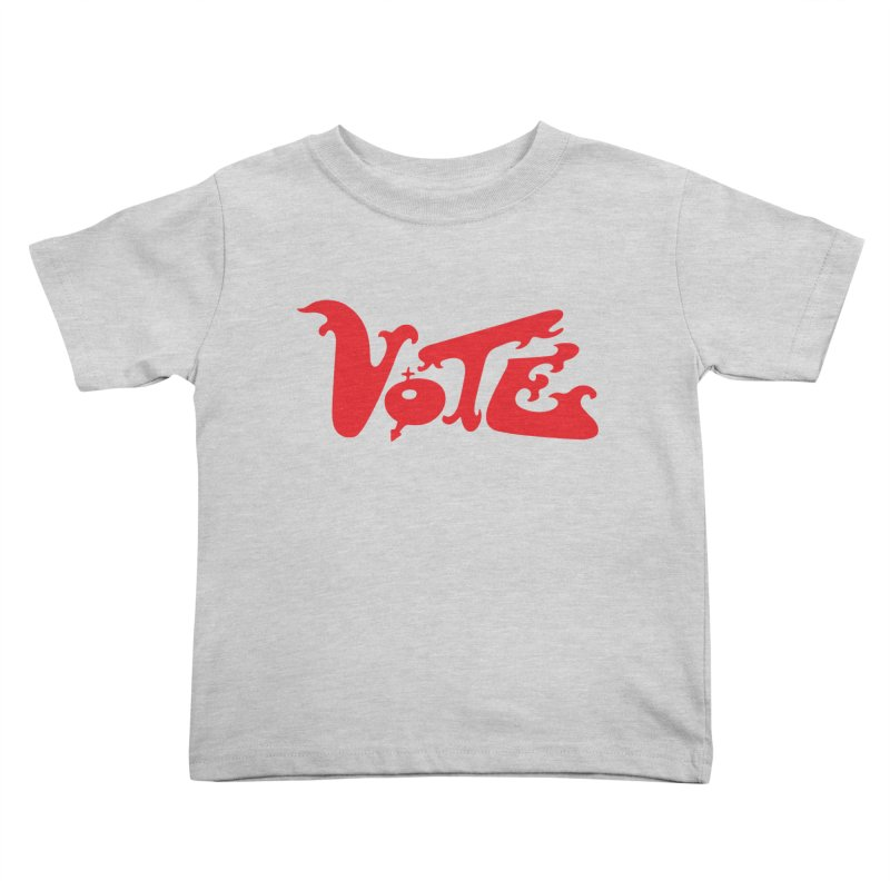 Vote Groovy (RED) Kids Toddler T-Shirt by RobBoyleArt's Artist Shop