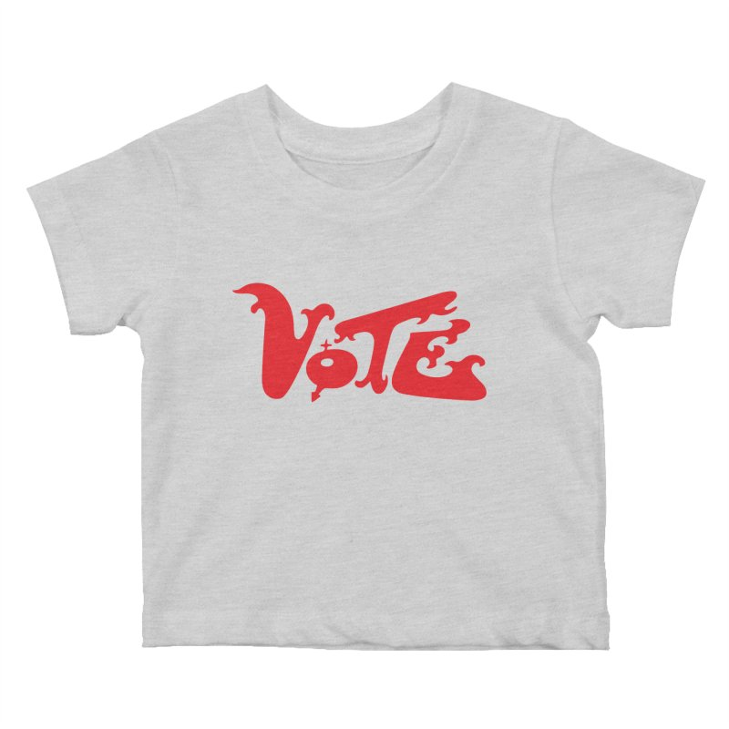 Vote Groovy (RED) Kids Baby T-Shirt by RobBoyleArt's Artist Shop