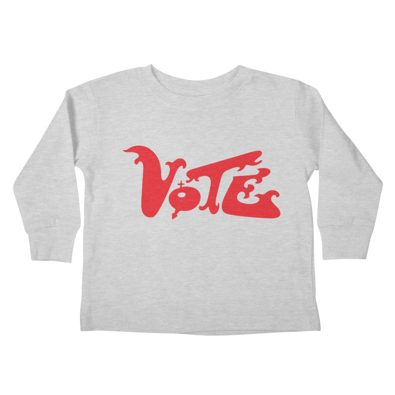 Vote Groovy (RED) Kids Toddler Longsleeve T-Shirt by RobBoyleArt's Artist Shop