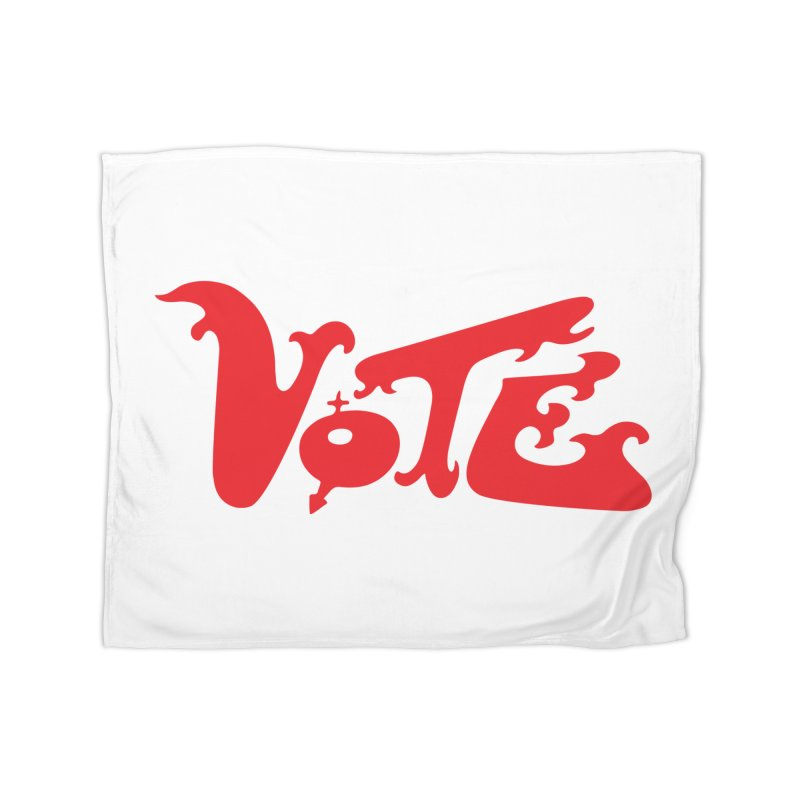Vote Groovy (RED) Home Blanket by RobBoyleArt's Artist Shop
