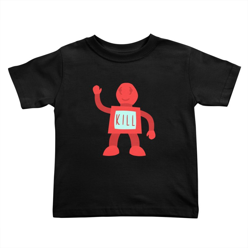Bad Robot Kids Toddler T-Shirt by Robotchka Apparel