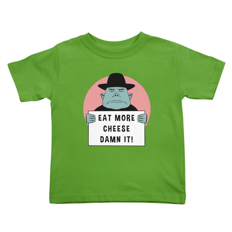 Eat More Cheese Kids Toddler T-Shirt by Robotchka Apparel