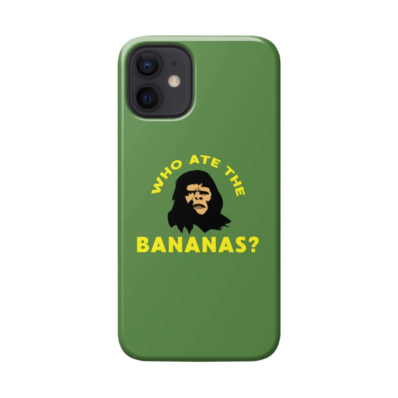 Who Ate The Bananas? Accessories Phone Case by Robotchka Apparel