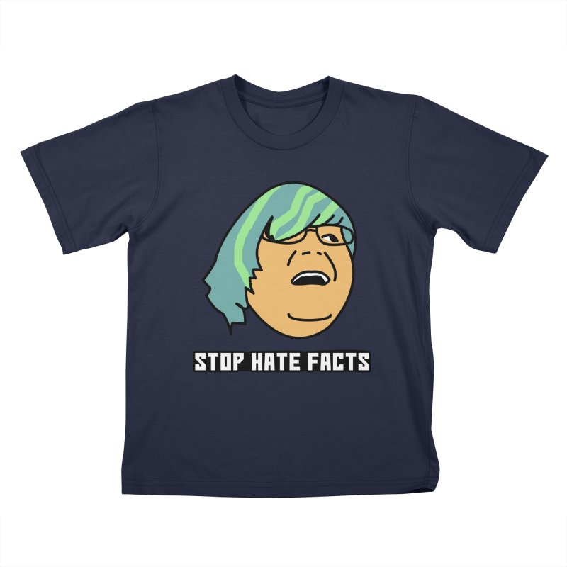 Stop Hate Facts Kids T-Shirt by Robotchka Apparel