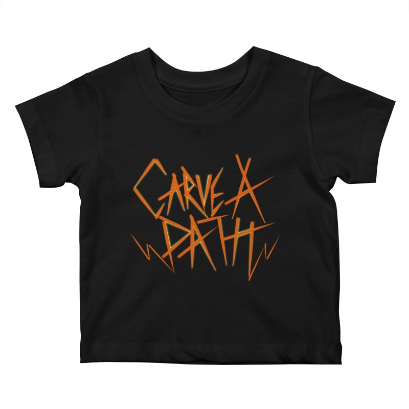 Carve A Path Logo #1 Kids Baby T-Shirt by RockIsland's Artist Shop