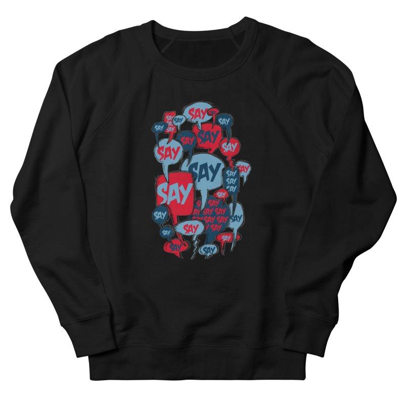 Say! Men's Sweatshirt by Rocket Artist Shop