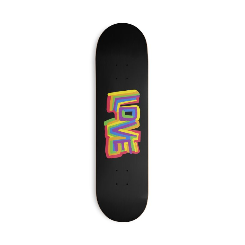 RAINBOW LOVE Accessories Skateboard by Rocket Artist Shop