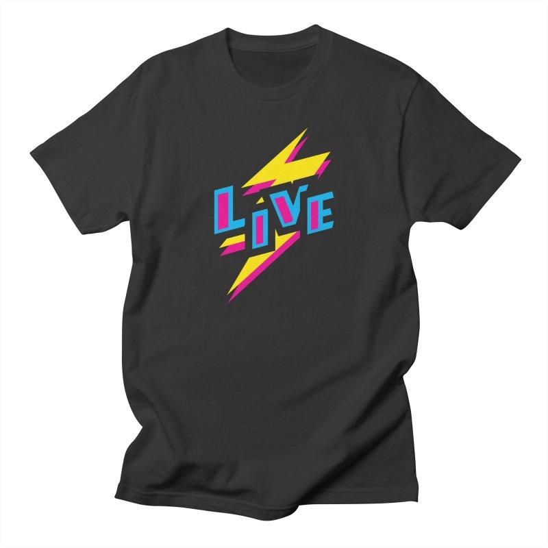 LIVE Women's Unisex T-Shirt by Rocket Artist Shop