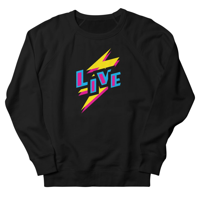 LIVE Men's French Terry Sweatshirt by Rocket Artist Shop