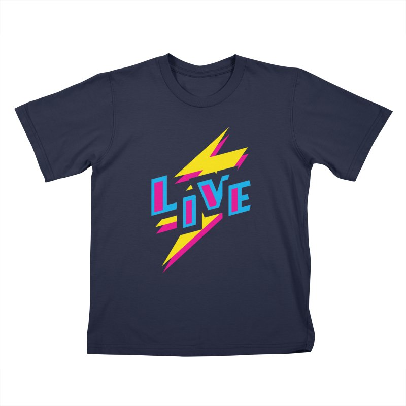 LIVE Kids T-Shirt by Rocket Artist Shop
