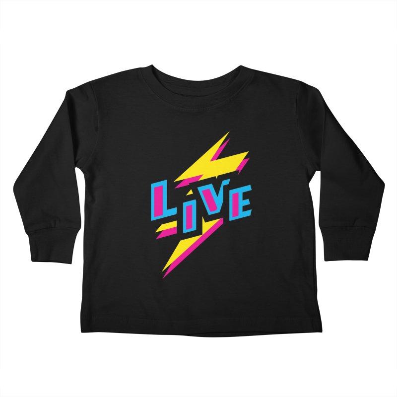 LIVE Kids Toddler Longsleeve T-Shirt by Rocket Artist Shop