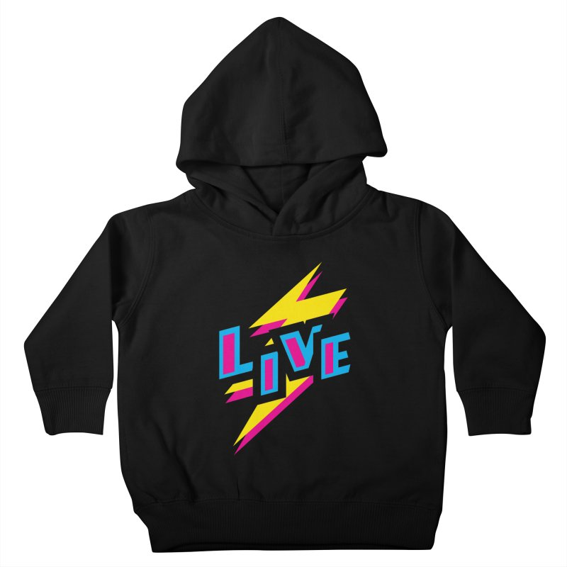 LIVE Kids Toddler Pullover Hoody by Rocket Artist Shop