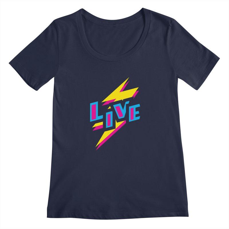 LIVE Women's Scoopneck by Rocket Artist Shop