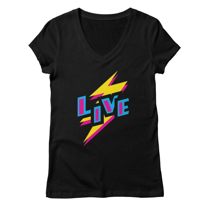 LIVE Women's V-Neck by Rocket Artist Shop