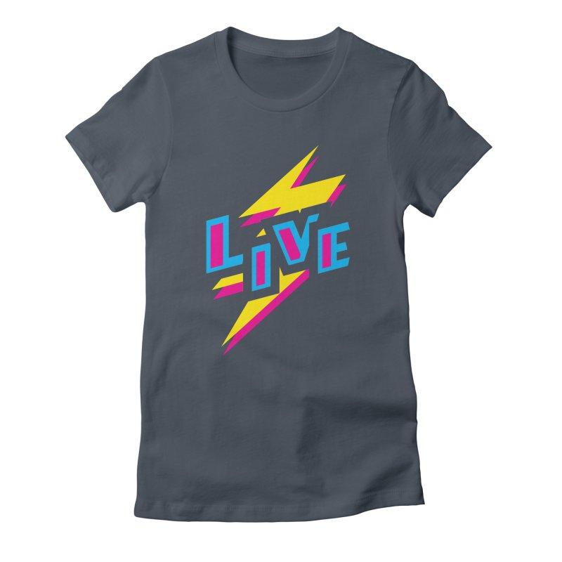 LIVE Women's Fitted T-Shirt by Rocket Artist Shop
