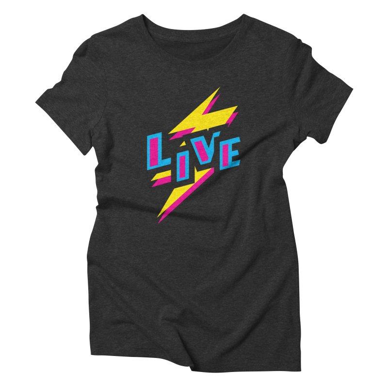 LIVE Women's Triblend T-shirt by Rocket Artist Shop