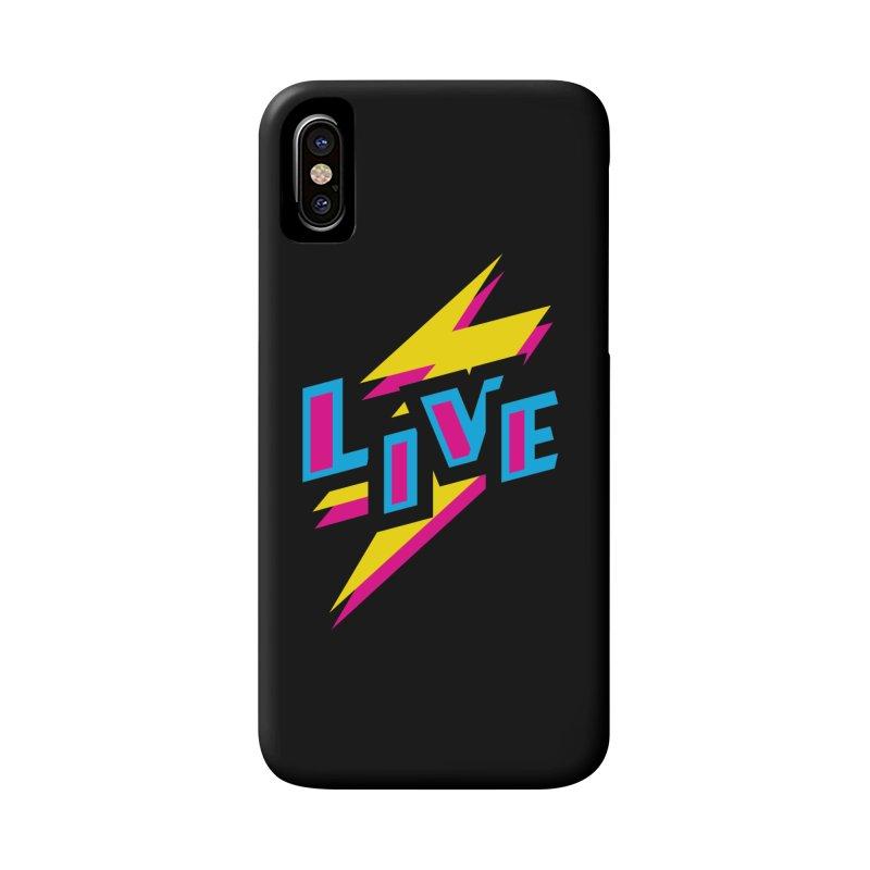 LIVE Accessories Phone Case by Rocket Artist Shop