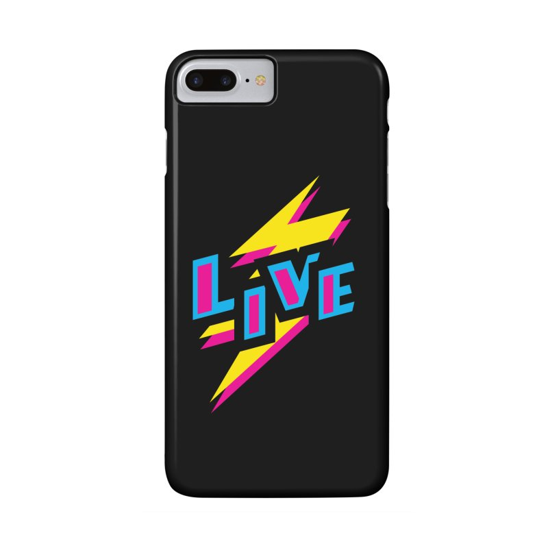 LIVE Accessories Phone Case by Rocket Artist Shop