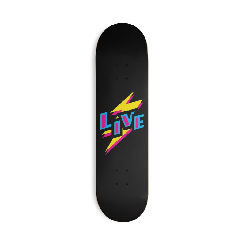 LIVE Accessories Deck Only Skateboard by Rocket Artist Shop