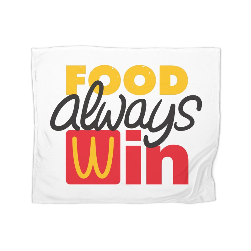 Food Always Win Home Blanket by Rocket Artist Shop