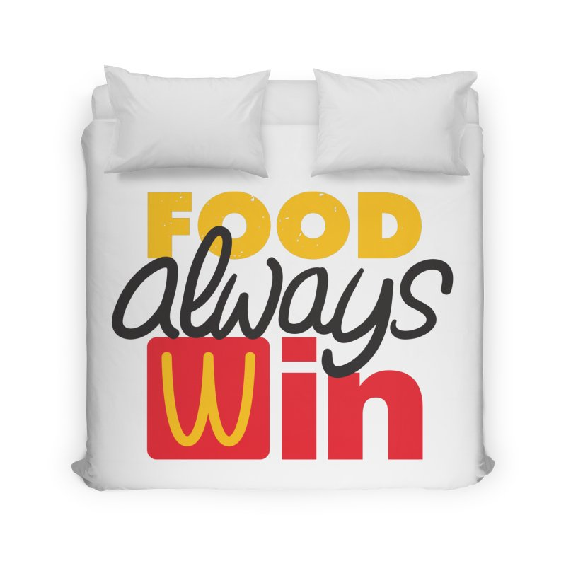 Food Always Win Home Duvet by Rocket Artist Shop
