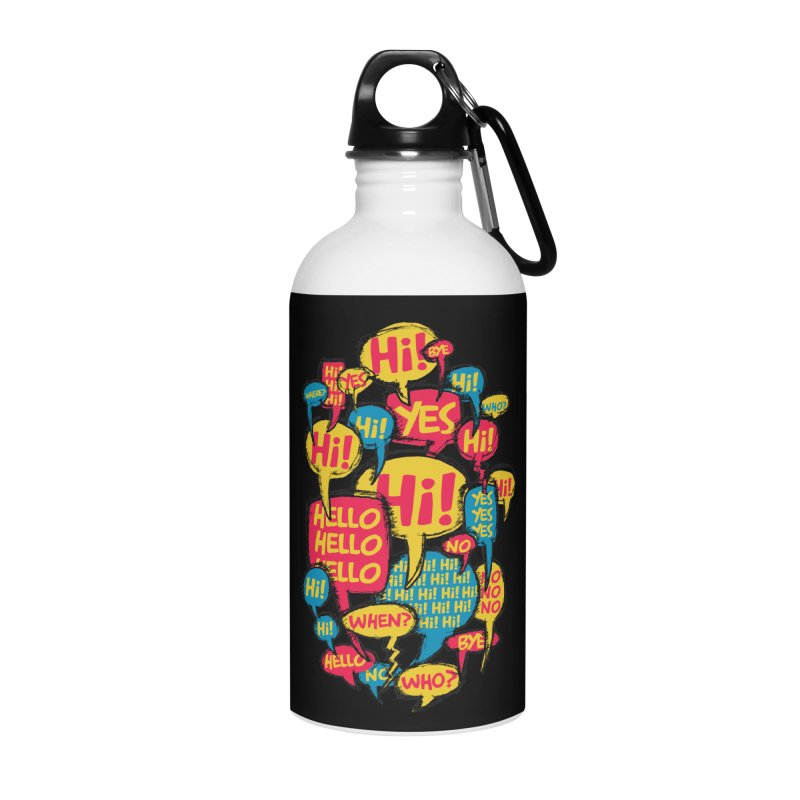 I don´t want to talk Accessories Water Bottle by Rocket Artist Shop