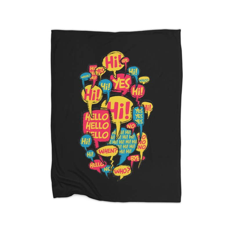 I don´t want to talk Home Fleece Blanket by Rocket Artist Shop