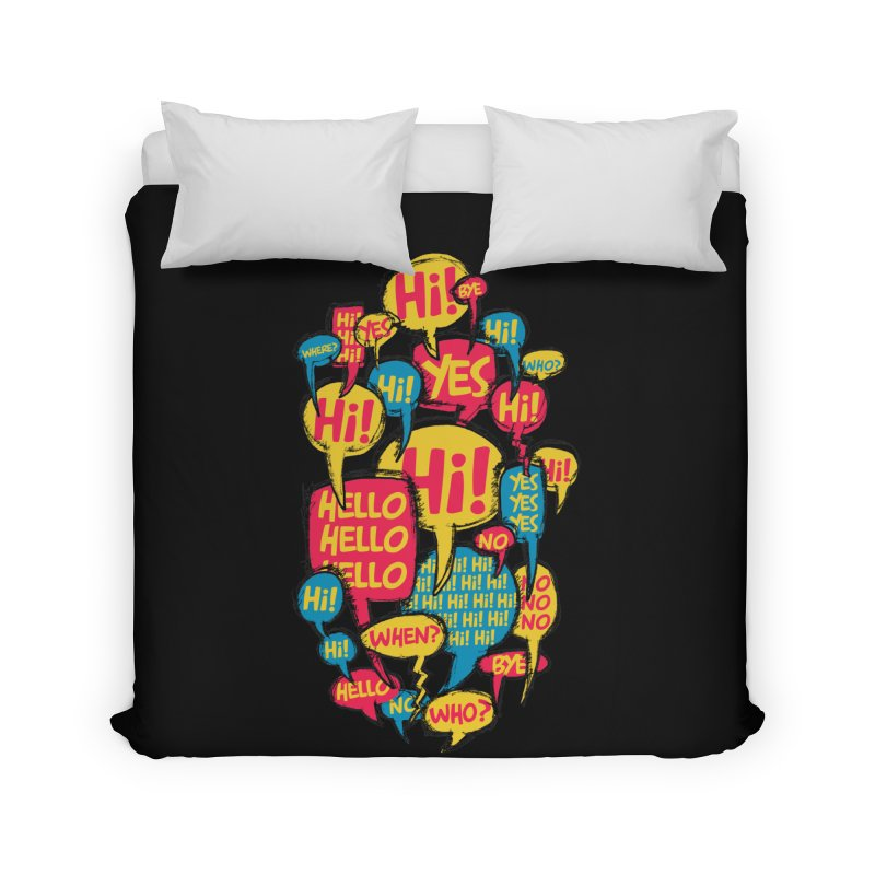 I don´t want to talk Home Duvet by Rocket Artist Shop
