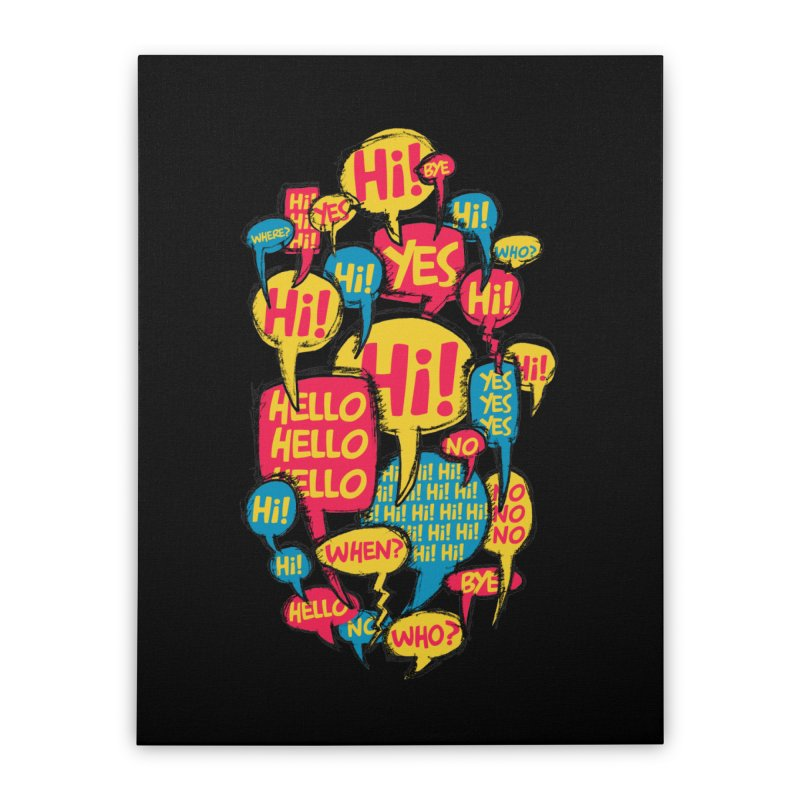 I don´t want to talk Home Stretched Canvas by Rocket Artist Shop