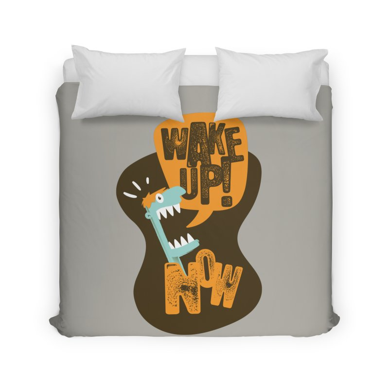 Wake up! Home Duvet by Rocket Artist Shop