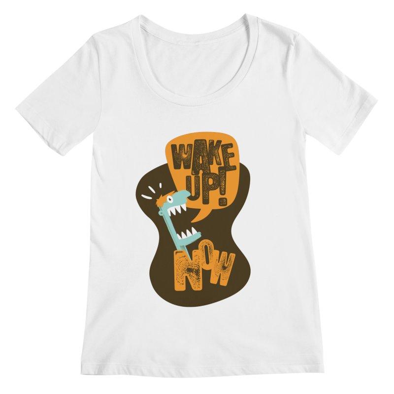 Wake up! Women's Scoopneck by Rocket Artist Shop