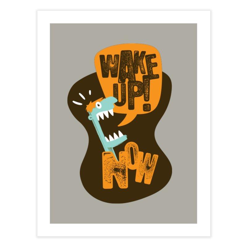 Wake up! Home Fine Art Print by Rocket Artist Shop