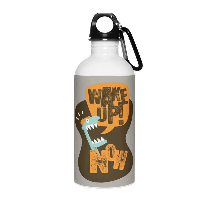 Wake up! Accessories Water Bottle by Rocket Artist Shop