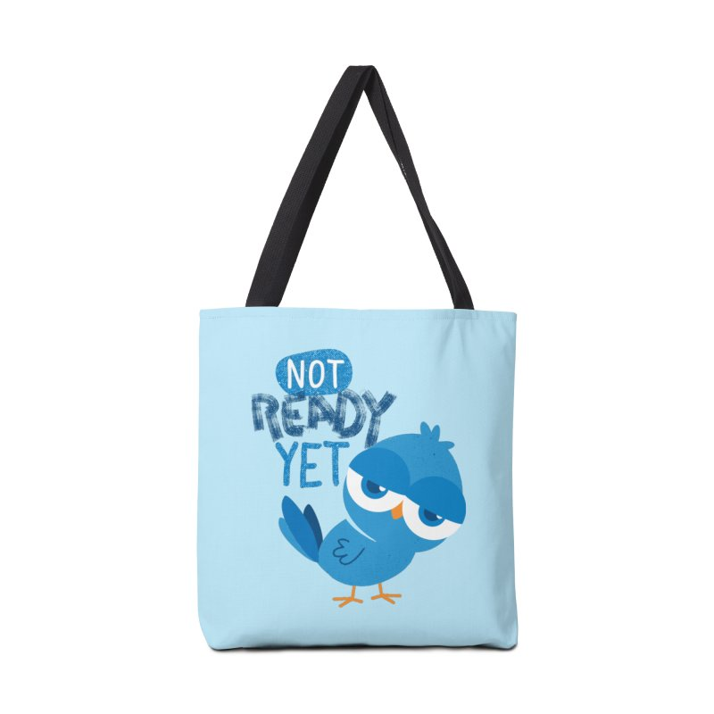 Not Ready Yet Accessories Tote Bag Bag by Rocket Artist Shop