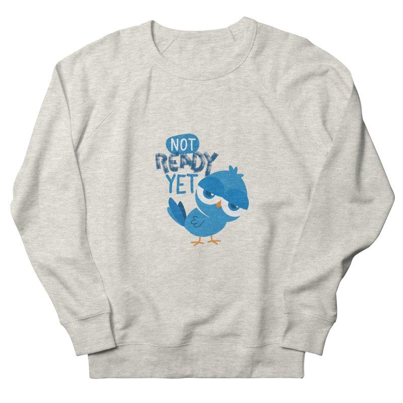 Not Ready Yet Men's Sweatshirt by Rocket Artist Shop