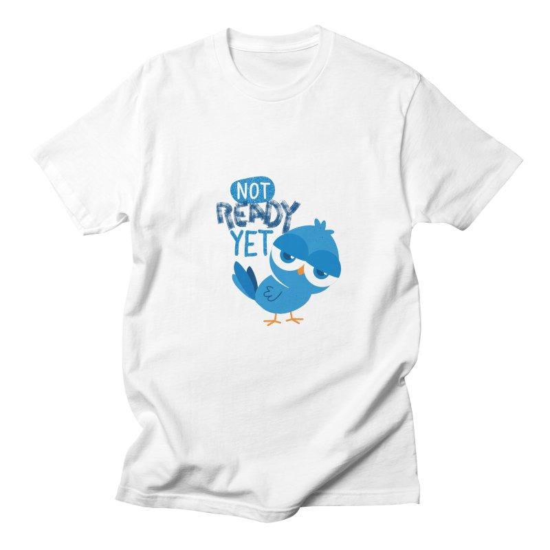 Not Ready Yet Men's T-Shirt by Rocket Artist Shop