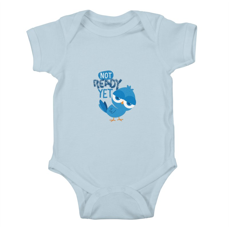Not Ready Yet Kids Baby Bodysuit by Rocket Artist Shop