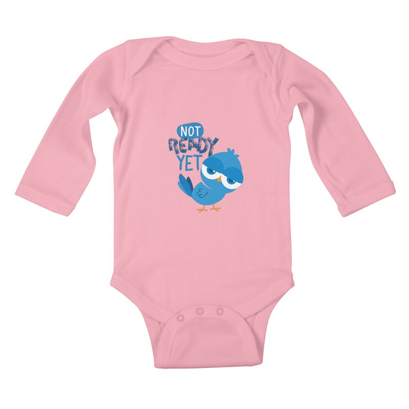 Not Ready Yet Kids Baby Longsleeve Bodysuit by Rocket Artist Shop