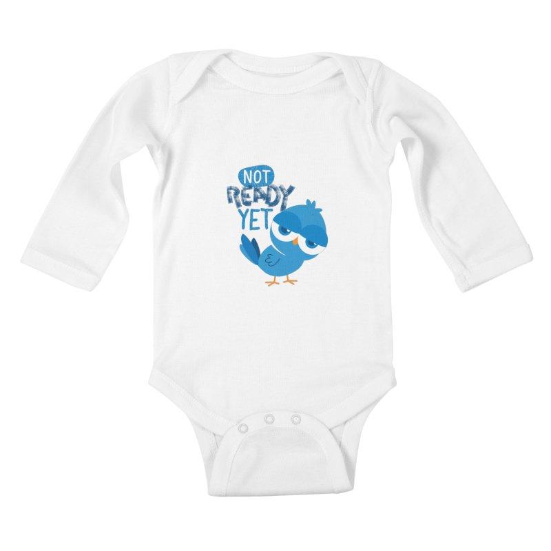 Not Ready Yet Kids Baby Longsleeve Bodysuit by Rocket Artist Shop